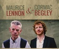 Maurice Lennon and Cormac Begley